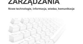 Informatyzacja zarządzania Nowe technologie, informacja, wiedza, komunikacja