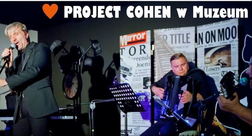 Kulturalna gra wstępna czyli Project Cohen w Muzeum - koncert 14 lutego 2018r.