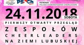 I Gorzowski Przegląd Zespołów Cheerleaders 24.11.2018r., godz. 11