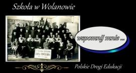 Wyjątkowe wspomnienie szkoły w Wolanowie