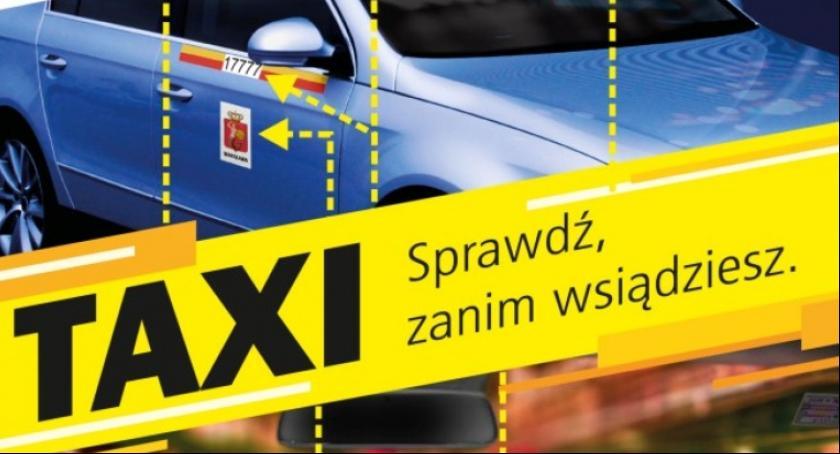 """Handel i usługi, Wystartowała kampania informacyjno edukacyjna """"Taxi Sprawdź zanim wsiądziesz"""" - zdjęcie, fotografia"""
