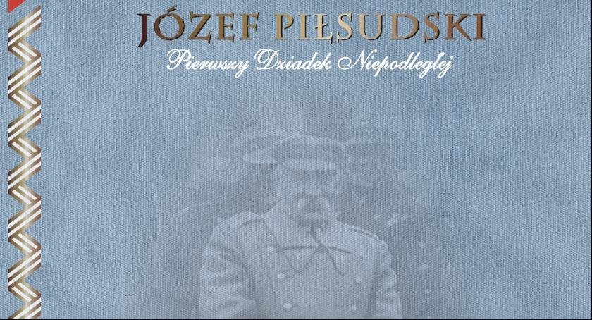 Wystawy, Otwarcie wystawy Józef Piłsudski Pierwszy Dziadek Niepodległej - zdjęcie, fotografia
