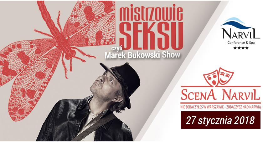 Teatry - spektakle - premiery , Mistrzowie Seksu czyli Marek Bukowski Hotelu Narvil - zdjęcie, fotografia