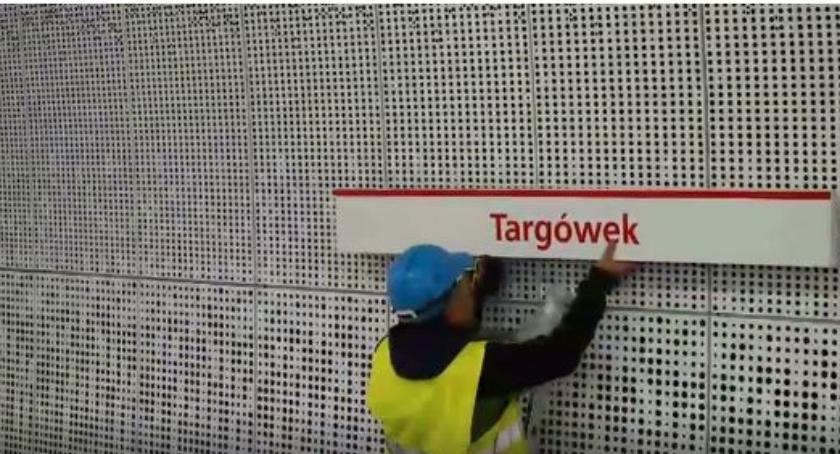 Metro, stacje linii metra mają nazwy oficjalnie Zmiana Targówku - zdjęcie, fotografia