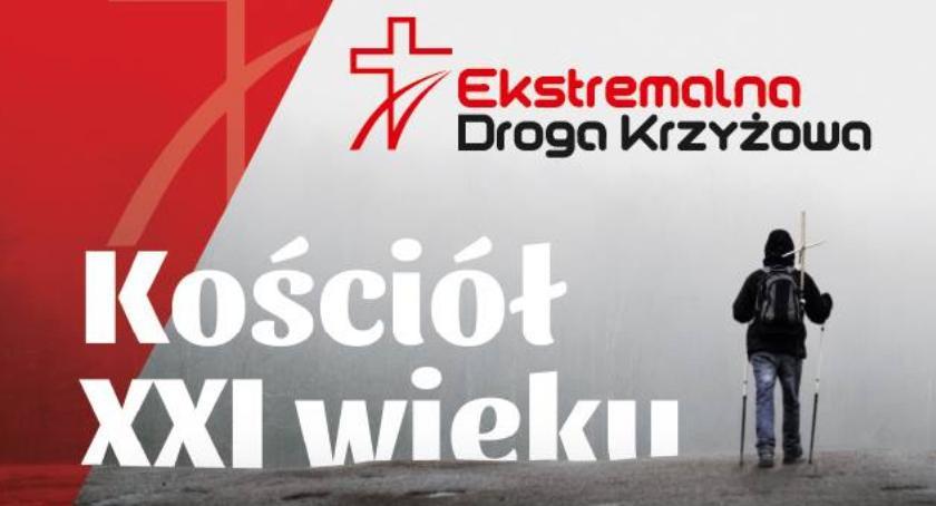 Imprezy, Wydarzenia, Ekstremalna Droga Krzyżowa czyli Kościół wieku - zdjęcie, fotografia