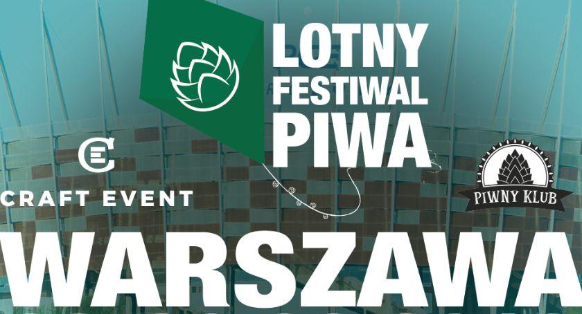 Imprezy, Wydarzenia, Pierwszy Lotny Festiwal Warszawie! Prawdziwa piwna rewolucja! - zdjęcie, fotografia