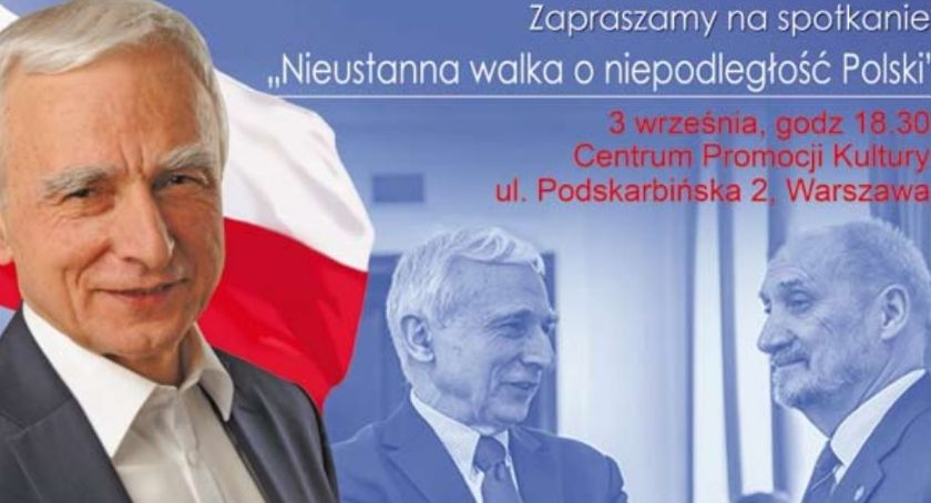 Polityka, Nieustanna walka niepodległość Polski spotkanie Naimskim Macierewiczem - zdjęcie, fotografia