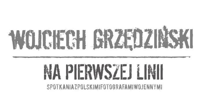 """Historia Warszawy, """"Na pierwszej linii"""" spotkania polskimi fotografami wojennymi - zdjęcie, fotografia"""