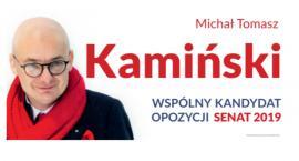 Michał Tomasz Kamiński: o tym dlaczego kandyduję do Senatu z okręgu 42