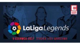 LaLiga Legends Poland 2017, czyli wyjątkowy mecz legend piłkarskich