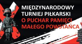 X Międzynarodowy Turniej Piłkarski o Puchar Pamięci Małego Powstańca