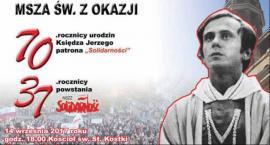 Msza św. z okazji 70 urodzin księdza Jerzego Popiełuszki i 37. rocznicy powstania