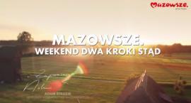 Zapraszamy na Mazowsze - nowy spot Urzędu Marszałkowskiego