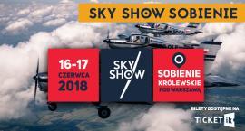 Niesamowita impreza dla fanów lotnictwa: SKY SHOW Sobienie Królewskie 2018 już 16 czerwca! [KONKURS]