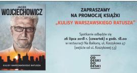 Kulisy warszawskiego ratusza. Dzisiaj spotkanie autorskie z Jackiem Wojciechowiczem