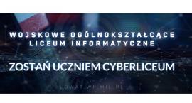 Trwa nabór do Wojskowego Ogólnokształcącego Liceum Informatycznego!
