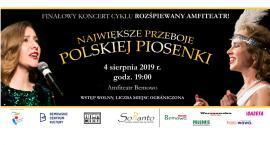 Największe przeboje polskiej piosenki - finałowy koncert w cyklu