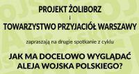 Jak ma docelowo wyglądać Aleja Wojska Polskiego? - II spotkanie