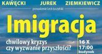 Imigracja - chwilowy kryzys czy wyzwanie przyszłości?