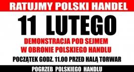 Jutro pod Sejmem będą bronić polski handel