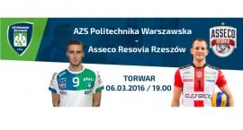 Wygraj bilety na mecz AZS Politechnika Warszawska - Asseco Resovia Rzeszów