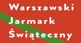 """Warszawski Jarmark Świąteczny  w CBF """"Nowy Świat"""""""
