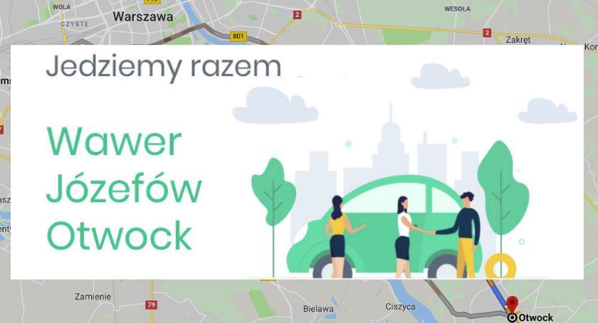 Komunikacja - drogi , Wawer Józefów Otwock jeździ razem ruszył lokalny carpooling - zdjęcie, fotografia