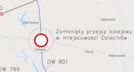 Zamknięcie przejazdu kolejowo-drogowego na DW 801 w Dziecinowie
