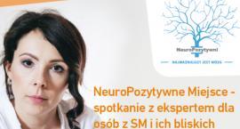 NeuroPozytywne Miejsce dla osób z SM i ich bliskich