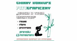 """Konkurs Fotograficzny """"Wiosna w Twoim Obiektywie"""""""