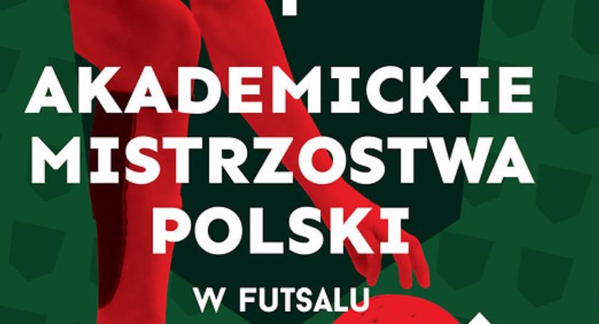Piłka Nożna, Wczoraj zaczęły Akademickie Mistrzostwa Polski Futsalu strefa - zdjęcie, fotografia