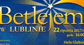 Koncert Betlejem w Lublinie już wkrótce