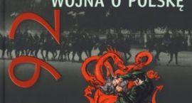 """Do wygrania książka """"1920. Wojna o Polskę"""""""