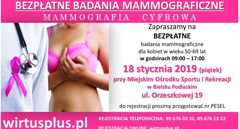 ZDROWIE, Bielsk Podlaski Bezpłatne badania mammograficzne - zdjęcie, fotografia