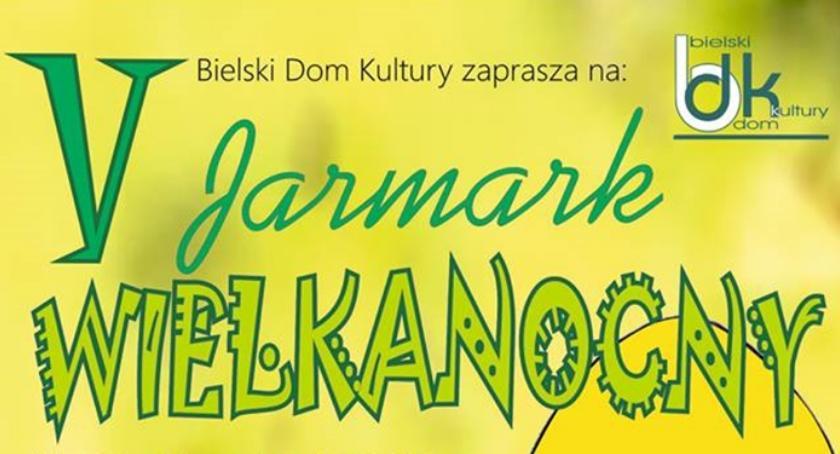WYDARZENIA, Jarmark Wielkanocny Bielsku Podlaskim - zdjęcie, fotografia
