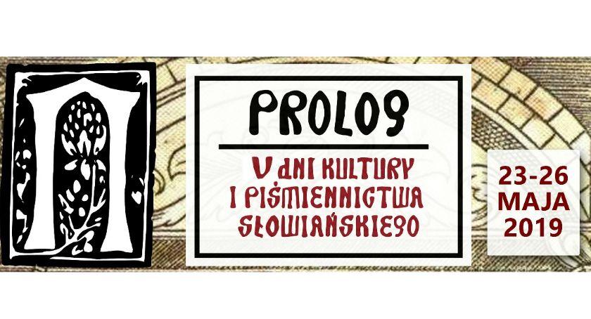 WYDARZENIA, Prolog Kultury Piśmiennictwa Słowiańskiego - zdjęcie, fotografia
