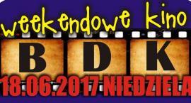Niedzielne kino w BDK