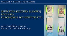 Europejskie Dni Dziedzictwa w Muzeum w Bielsku Podlaskim