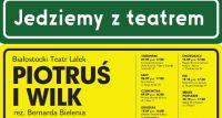 """Spektakl """"Piotruś i Wilk"""" w Bielskim Domu Kultury"""