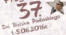 Program Dni Bielska Podlaskiego 2016 - dzień I
