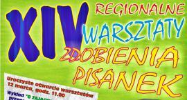 Regionalne Warsztaty Zdobienia Pisanek