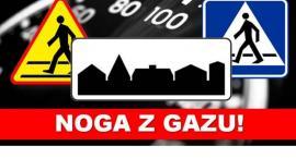 """Dzisiaj działania """"NOGA Z GAZU"""""""