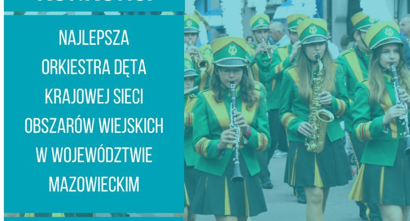 Aktualności, Poszukiwana najlepsza orkiestra dęta Mazowszu - zdjęcie, fotografia