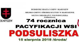 74. rocznica pacyfikacji wsi Podsuliszka