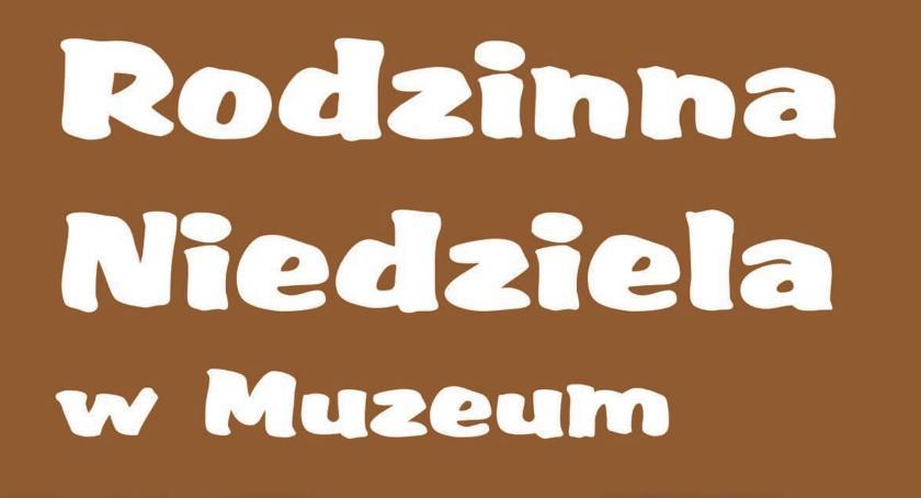 Inne Wydarzenia, Rodzinna Niedziela Muzeum znakiem piernika - zdjęcie, fotografia