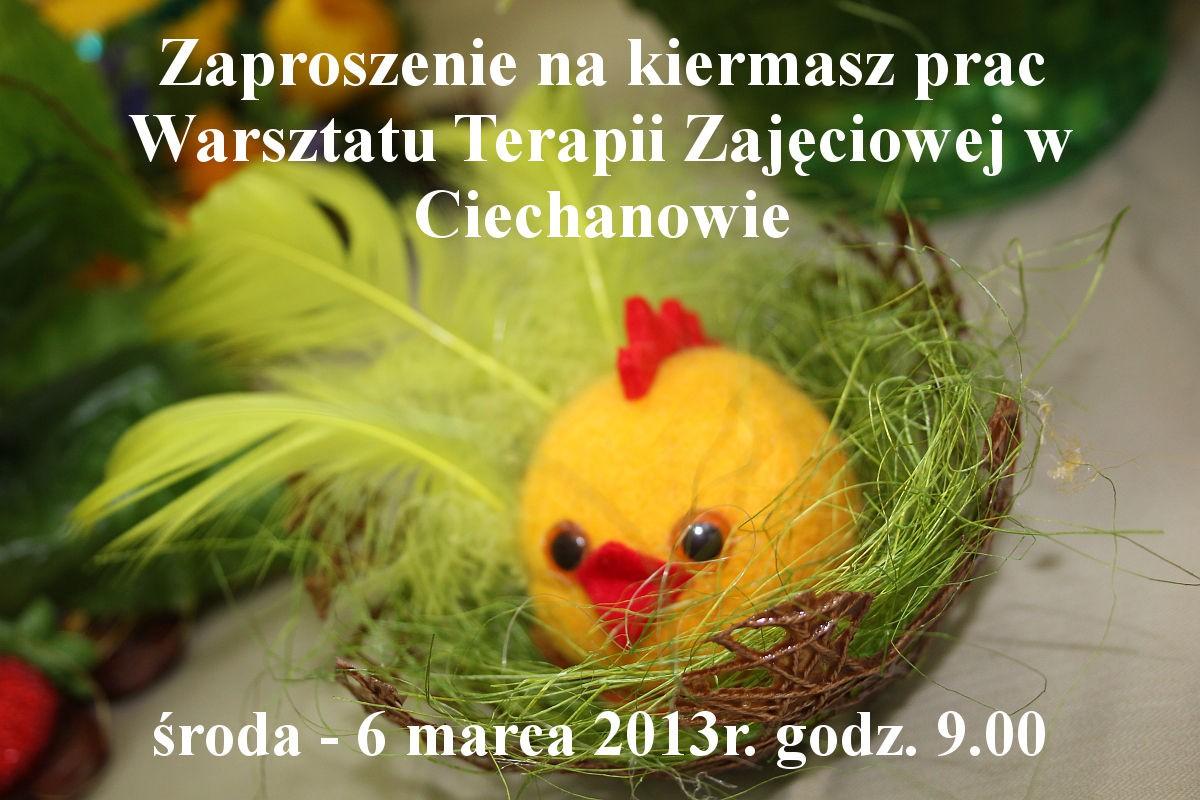 ciechanowinaczejpl, Wielkanocny Kiermasz Warsztatu Terapii Zajęciowej Zaproszenie - zdjęcie, fotografia