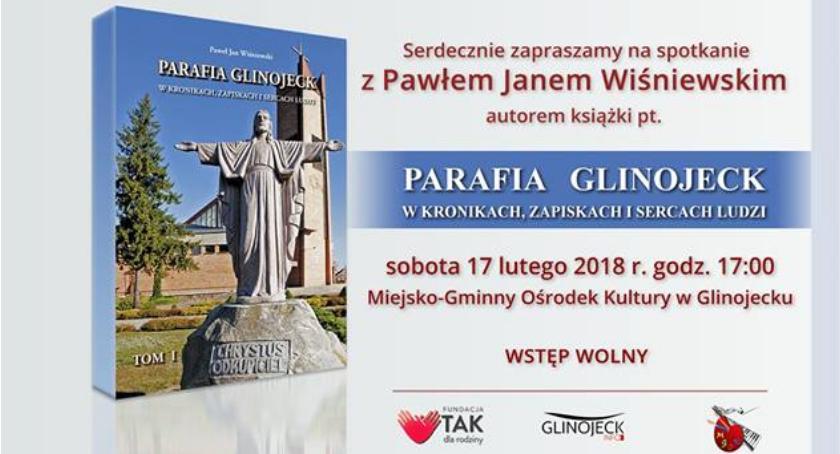 Książki, Parafia Glinojeck kronikach zapiskach sercach ludzi spokanie autorem książki - zdjęcie, fotografia