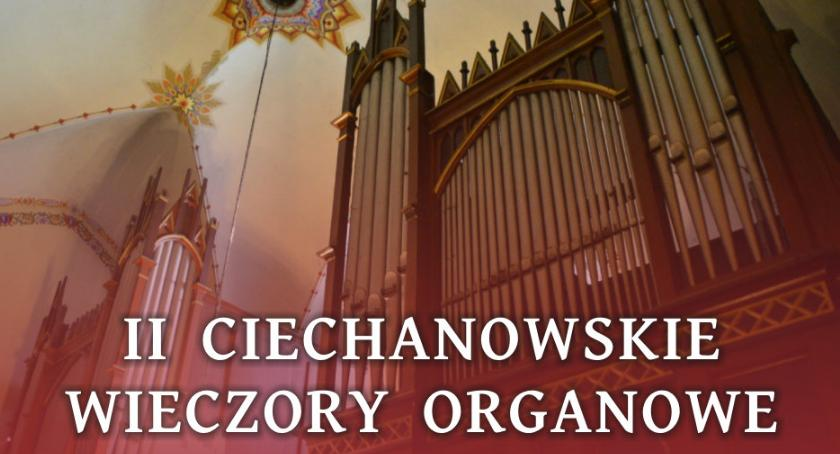 Koncerty, Przed kolejny Ciechanowski Wieczór Organowy - zdjęcie, fotografia