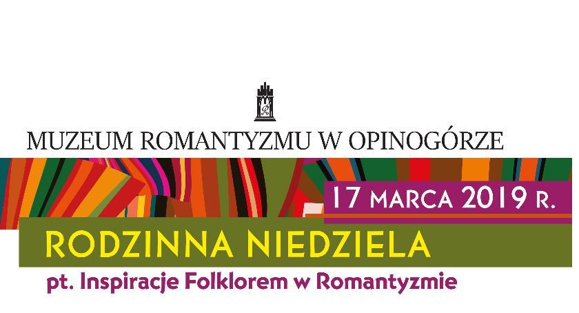 Inne Wydarzenia, Rodzinna Niedziela Muzeum Romantyzmu - zdjęcie, fotografia