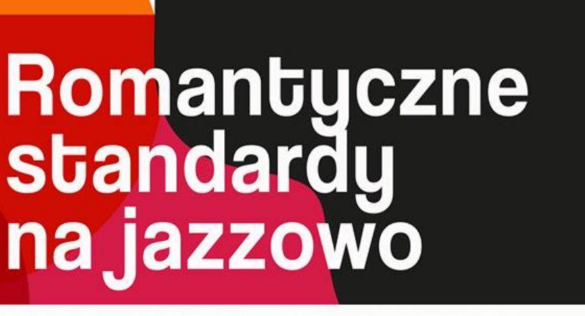 Koncerty, Koncert Romantyczne standardy jazzowo - zdjęcie, fotografia
